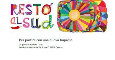 """""""Resto al Sud"""": giovedì 23 gennaio la presentazione del progetto nella sede di Confindustria Caserta"""