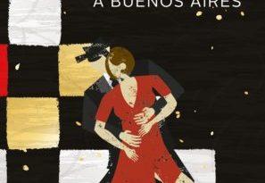 """""""A tempo di tango. Scacco matto a Buenos Aires"""", il nuovo romanzo di Mario Abbati"""