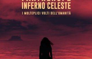 Presentazione del libro Parthenope Inferno Celeste – I molteplici volti dell'umanità di Silvana Campese
